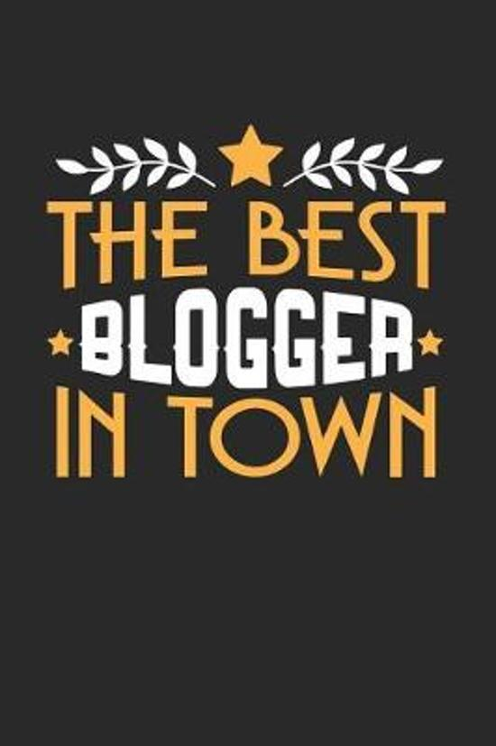 The Best Blogger in Town
