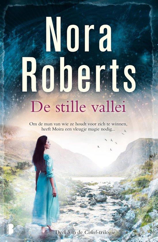 Cirkel 3 - De stille vallei - Nora Roberts