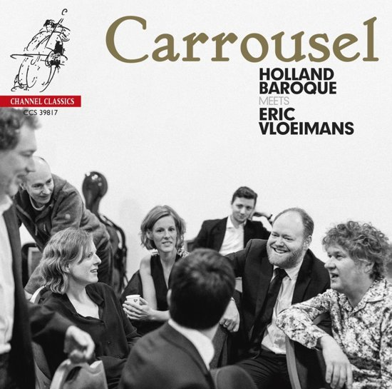 Carrousel - Holland Baroque Meets E