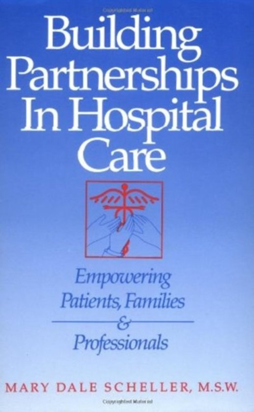 Building Partnerships in Hospital Care