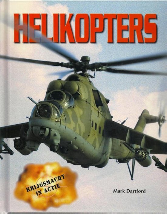 Krijgsmacht in actie - Helicopters