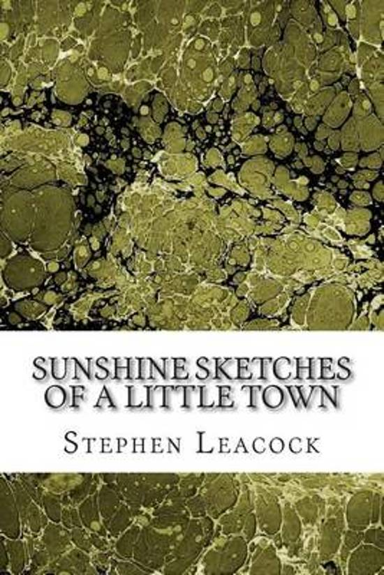 an analysis of leacocks sunshine of a little town Latest blog entry march 31, 2009: recent, disturbing news article about the escaped nazi doctor albert heim, subject of a previous blog entry.