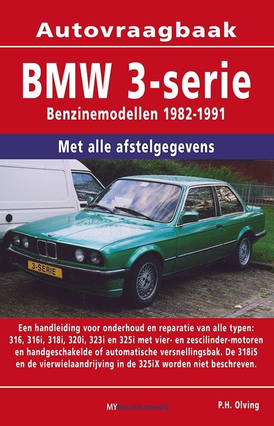 Vraagbaak BMW 3-serie deel Benzinemodellen 1982-1991
