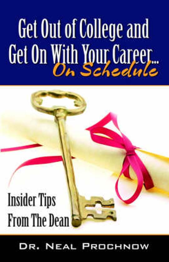 Get Out of College and Get on with Your Career.