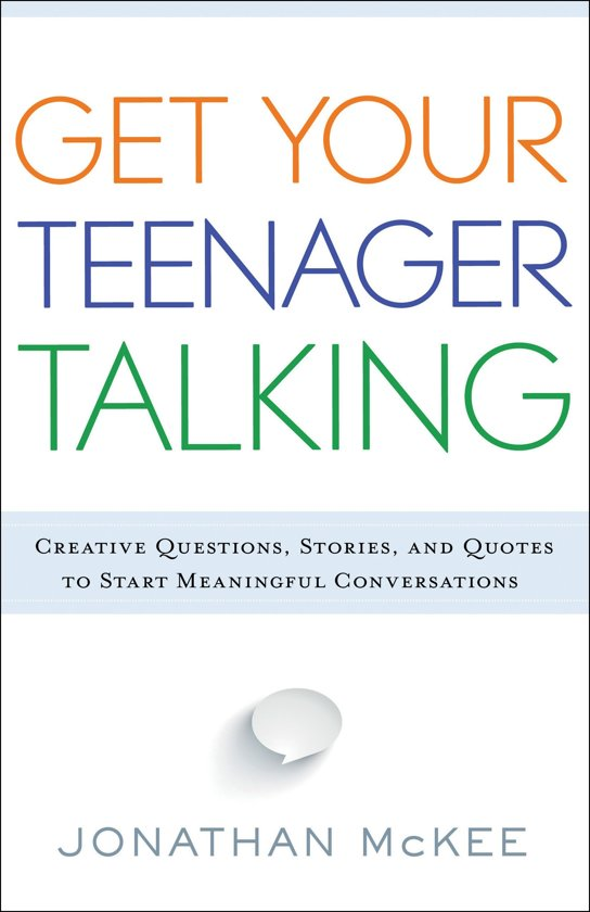 how to get your teen to talk to you grigsby connie