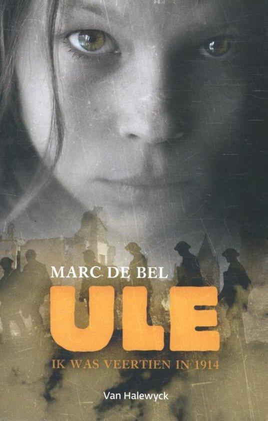 Boek cover Ule van Marc de Bel (Paperback)