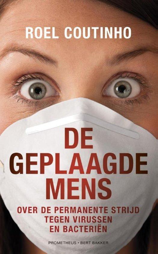 De geplaagde mens - over de permanente strijd tegen virussen en bacteriën