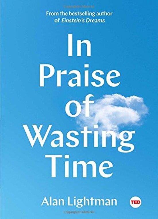 In Praise of Wasting Time - Alan Lightman