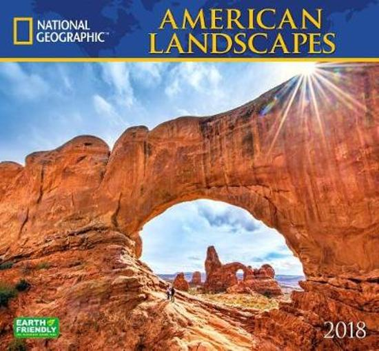 National Geographic American Landscapes 2018 Wall Calendar