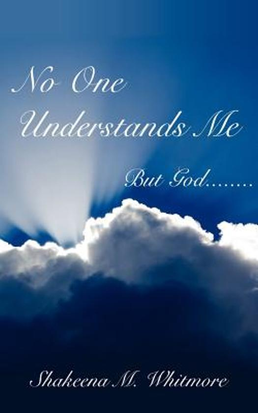 Bolcom No One Understands Me Shakeena Whitmore 9781425959319