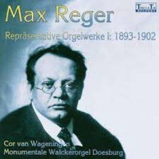 Max Reger: Orgelwerke Vol.1