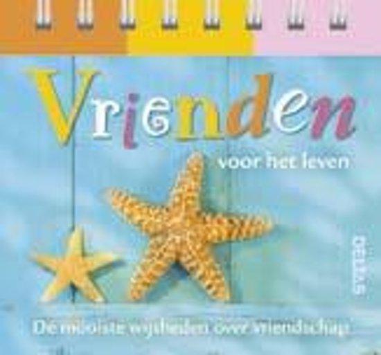 Vrienden voor het leven 9789044735024 boeken - Decoratief kader voor het leven ...