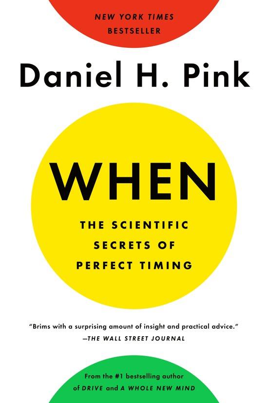 Boek cover When van Daniel H. Pink (Paperback)