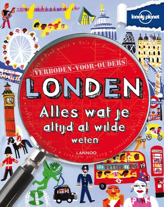 Lonely planet - verboden voor ouders - Lonely planet verboden voor ouders - Londen