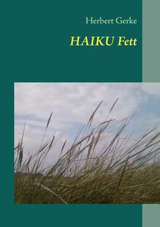 Haiku Fett