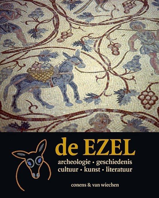 de EZEL archeologie geschiedenis cultuur kunst literatuur