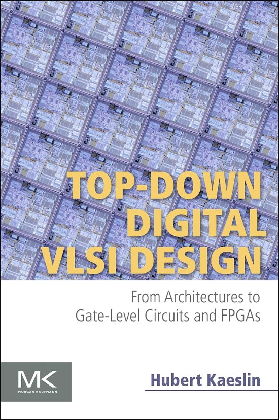 Bolcom Top Down Digital Vlsi Design Ebook Hubert Kaeslin