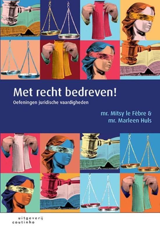 Boek cover Met recht bedreven van Mitsy le Fèbre (Paperback)