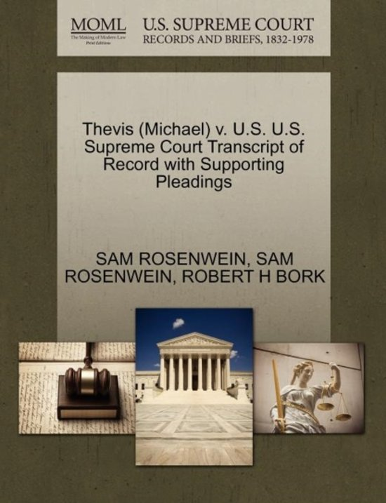 Thevis (Michael) V. U.S. U.S. Supreme Court Transcript of Record with Supporting Pleadings