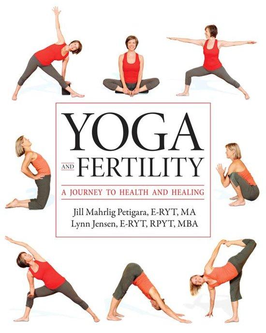 Bol Yoga And Fertility Ebook Jill Petigara 9781617051111
