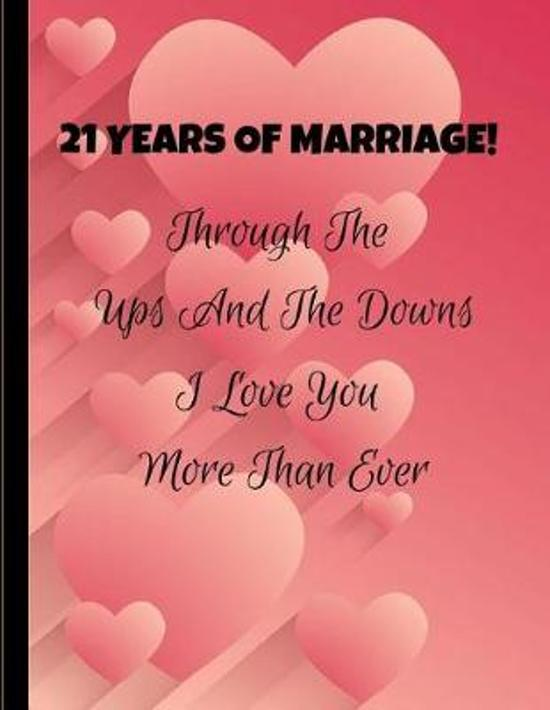 21 Years Of Marriage! Through The Ups And The Downs I Love You More Than Ever