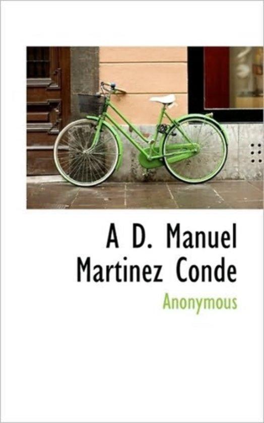 A D. Manuel Martinez Conde