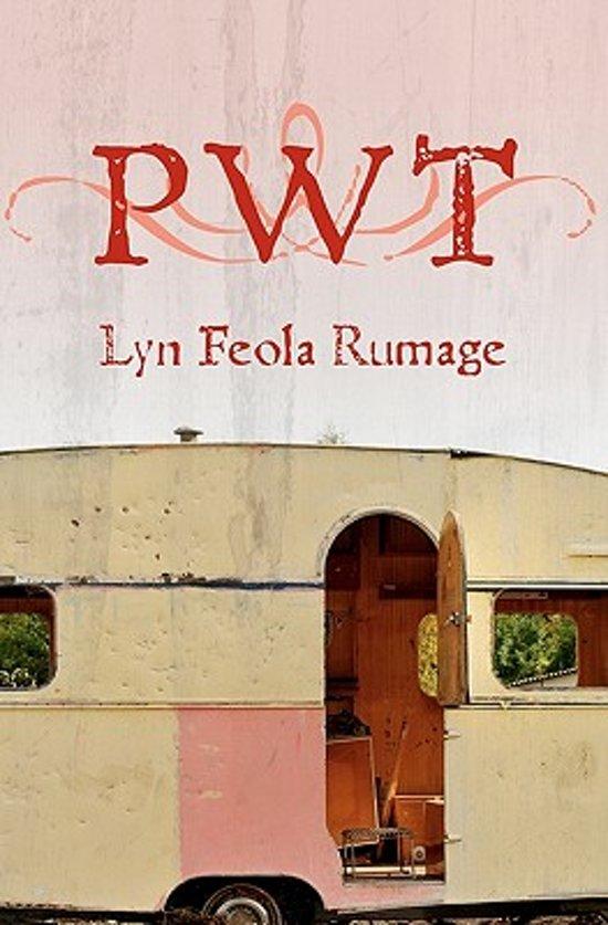 Boek cover Pwt van Lyn Feola Rumage (Paperback)