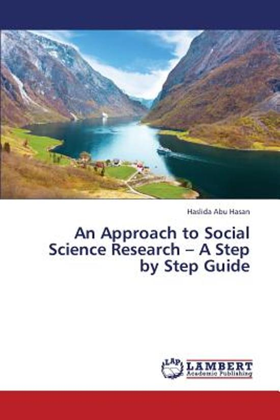 An Approach to Social Science Research - A Step by Step Guide
