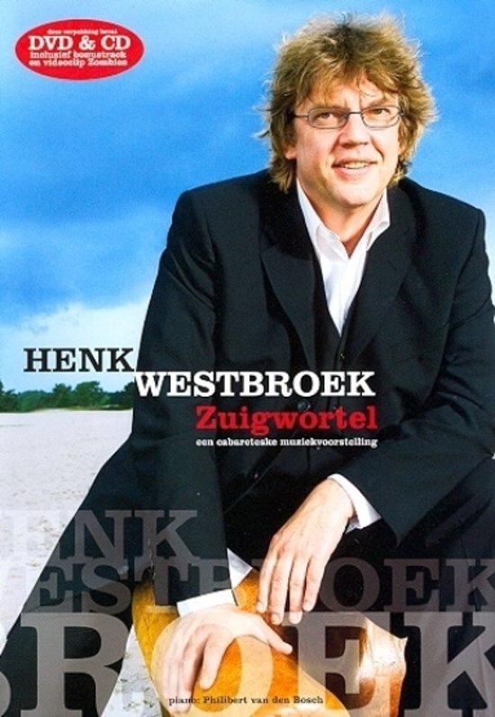 Henk Westbroek - Zuigwortel
