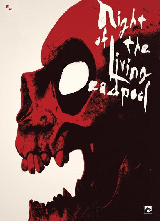 Deadpool 02. night of the living deadpool 2/2