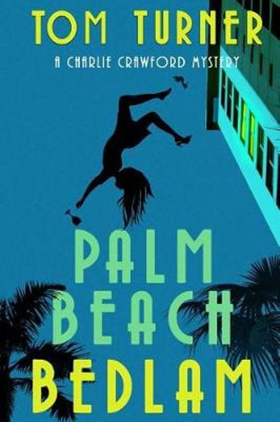 Palm Beach Bedlam