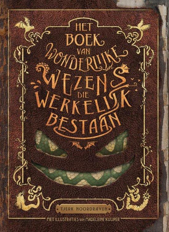Afbeelding van Het boek van wonderlijke wezens die werkelijk bestaan