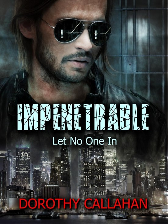 Impenetrable: Let No One In