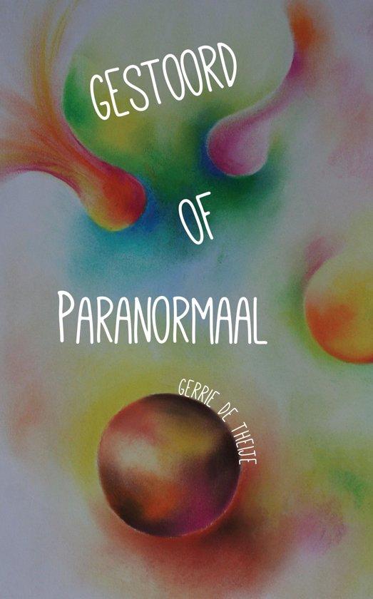 Gestoord of paranormaal