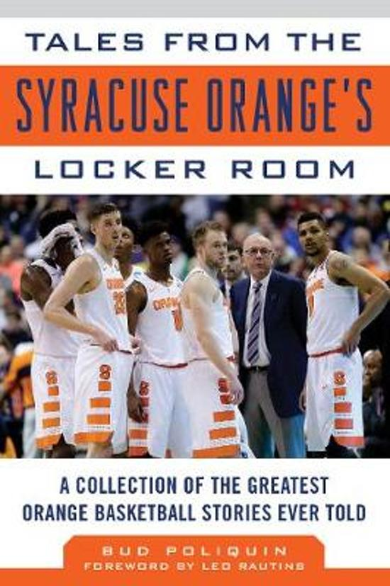 Bol Com Tales From The Syracuse Orange S Locker Room Bud Poliquin