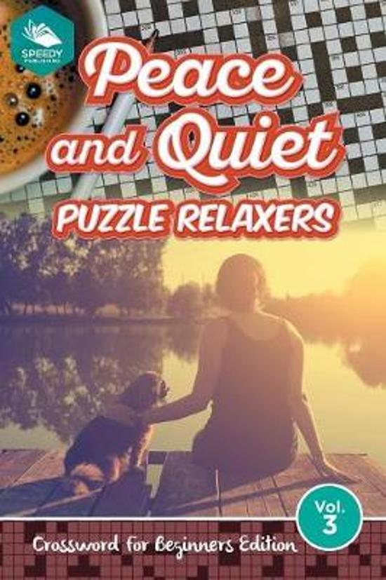 Peace and Quiet Puzzle Relaxers Vol 3