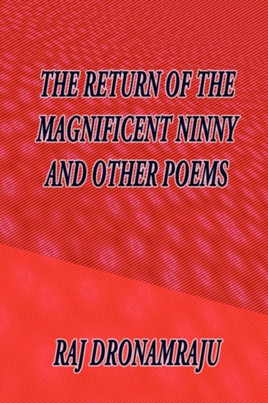 The Return of the Magnificent Ninny and Other Poems