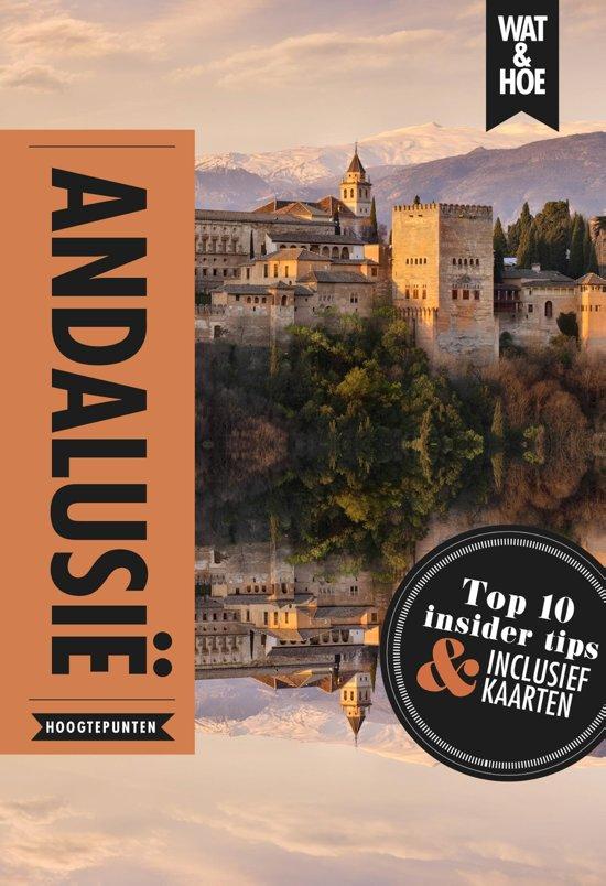 Wat & Hoe Hoogtepunten - Andalusië