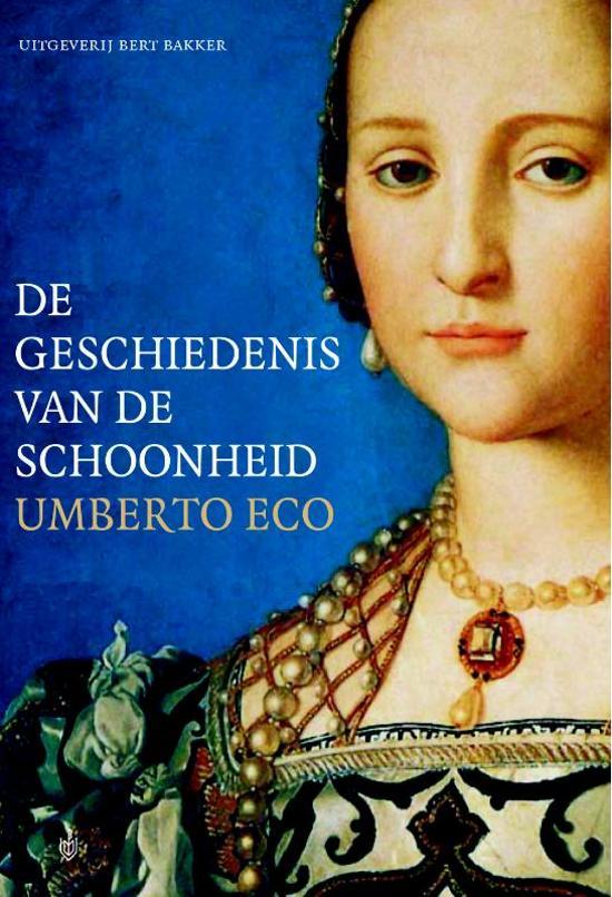 Citaten Over Schoonheid : Bol.com de geschiedenis van de schoonheid umberto eco