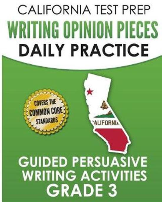 California Test Prep Writing Opinion Pieces Daily Practice Grade 3