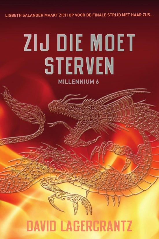 Boek cover Millennium 6 - Zij die moet sterven van David Lagercrantz (Onbekend)