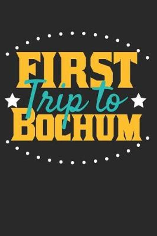 First Trip To Bochum