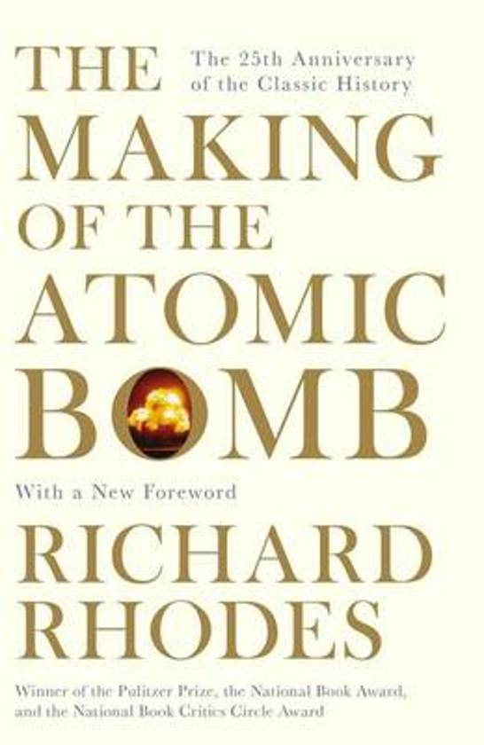 Boek cover The Making Of The Atomic Bomb van Richard Rhodes (Paperback)