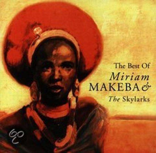 The Best Of Miriam Makeba & The Skylarks