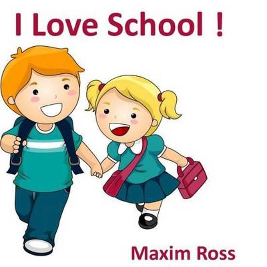 I Love School!