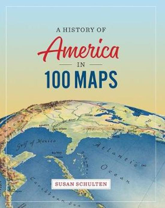 HIST OF AMER IN 100 MAPS