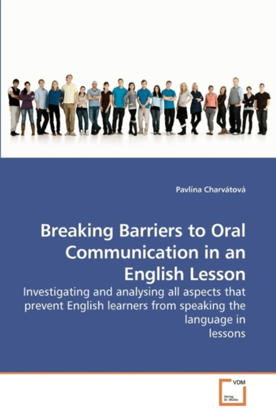 Breaking Barriers to Oral Communication in an English Lesson