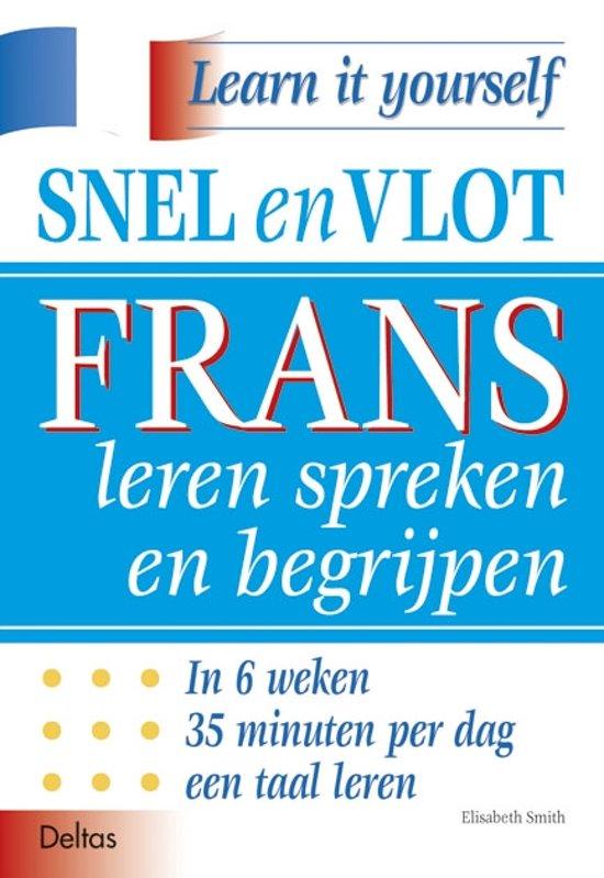 Boek cover Snel en vlot Frans leren spreken en begrijpen van E. Smith (Paperback)