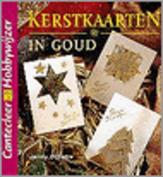 KERSTKAARTEN IN GOUD - Janny Dijkstra |