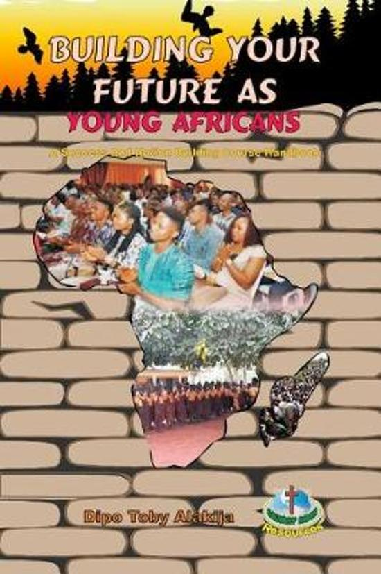 Building Your Future as Young Africans